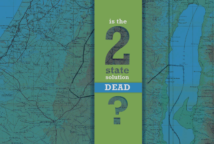 Is The Two State Solution Dead?