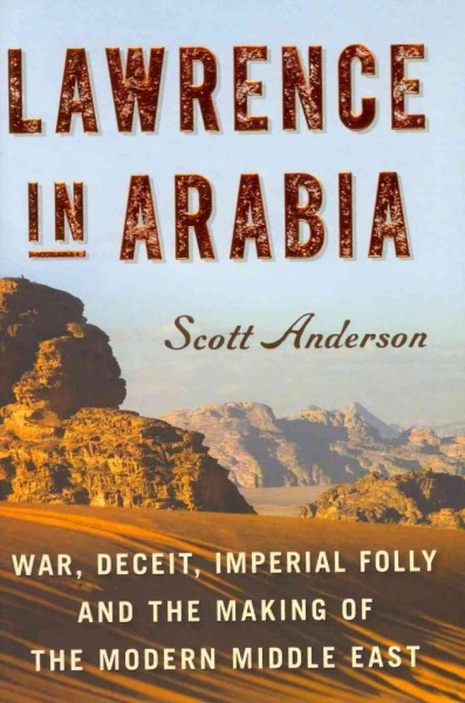 Lawrence in Arabia by Scott Anderson cover