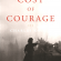 Book Review // The Cost of Courage