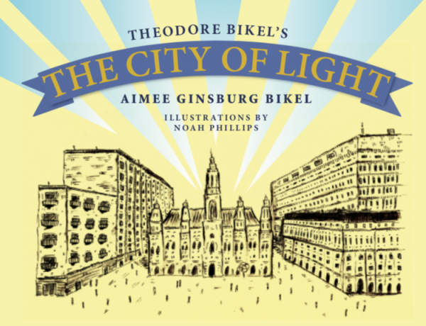City of Light by Theodore and Aimee Bikel