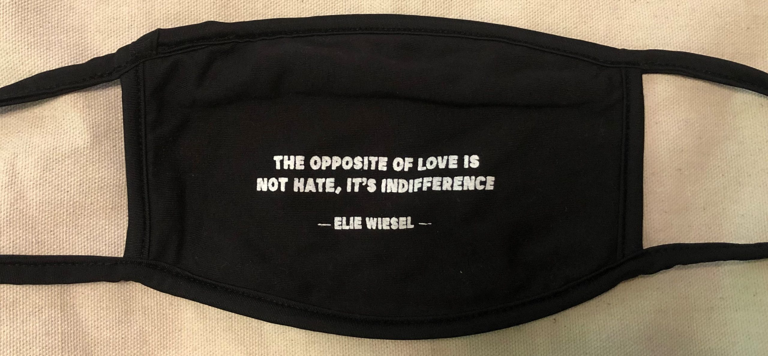 "Elie Wiesel Mask ""The Opposite of Love is not Hate, Its Indifference"""