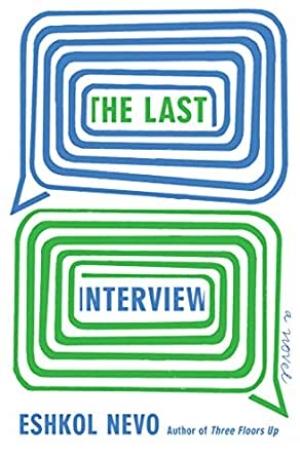The Last Interview, by Eshkol Nevo