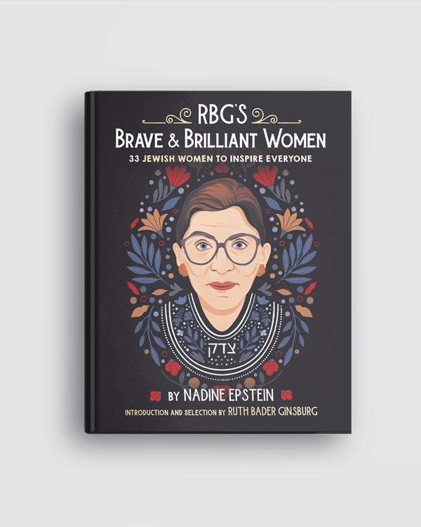 Book cover: RBG's Brave & Brilliant Women: 33 Jewish Women to Inspire Everyone